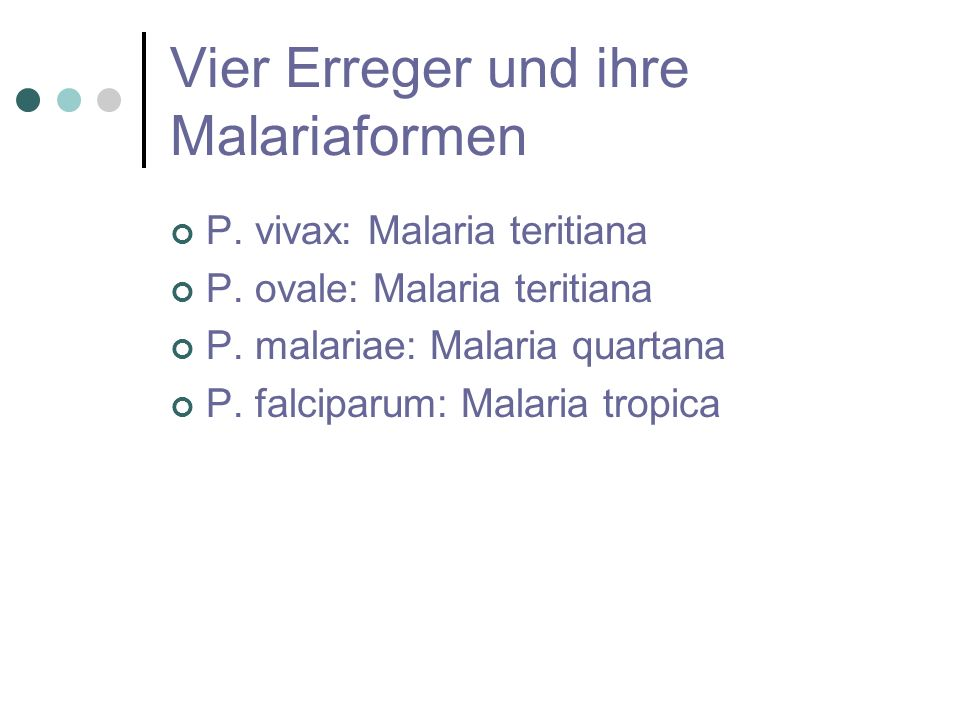Vier Erreger und ihre Malariaformen