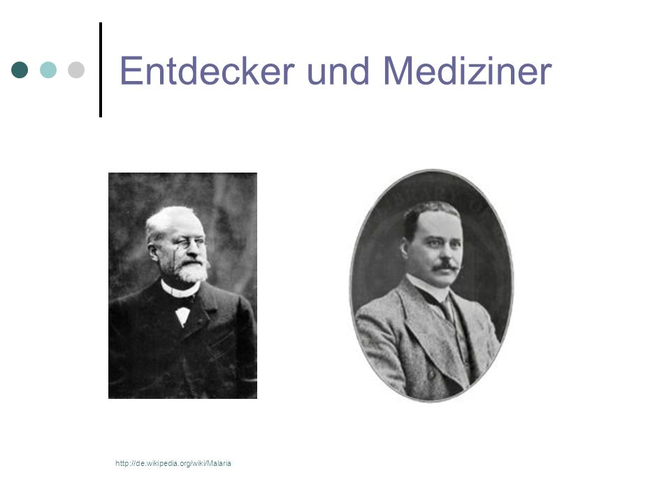 Entdecker und Mediziner
