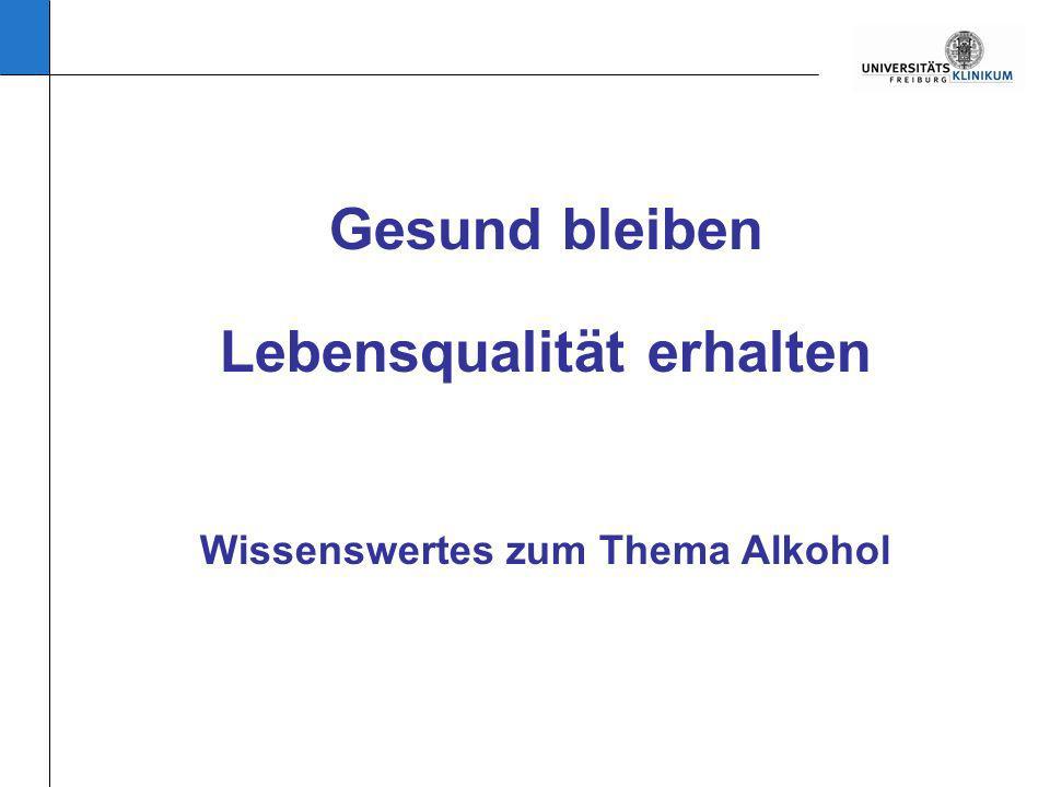 Lebensqualität erhalten Wissenswertes zum Thema Alkohol