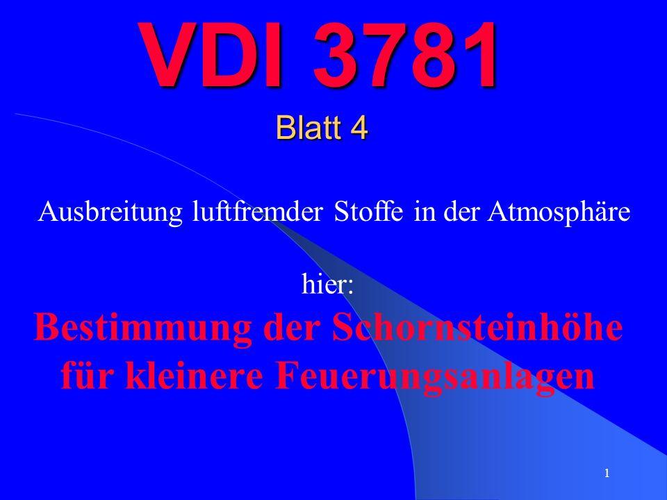 hier: Bestimmung der Schornsteinhöhe für kleinere Feuerungsanlagen