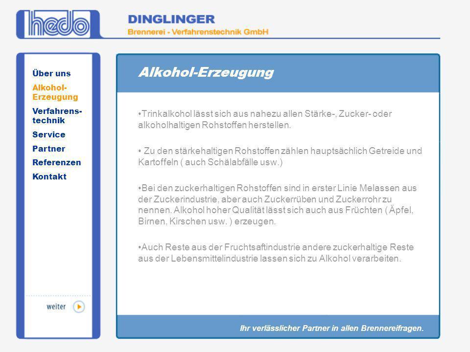 Alkohol-ErzeugungÜber uns. Alkohol-Erzeugung. Verfahrens-technik. Service. Partner. Referenzen. Kontakt.