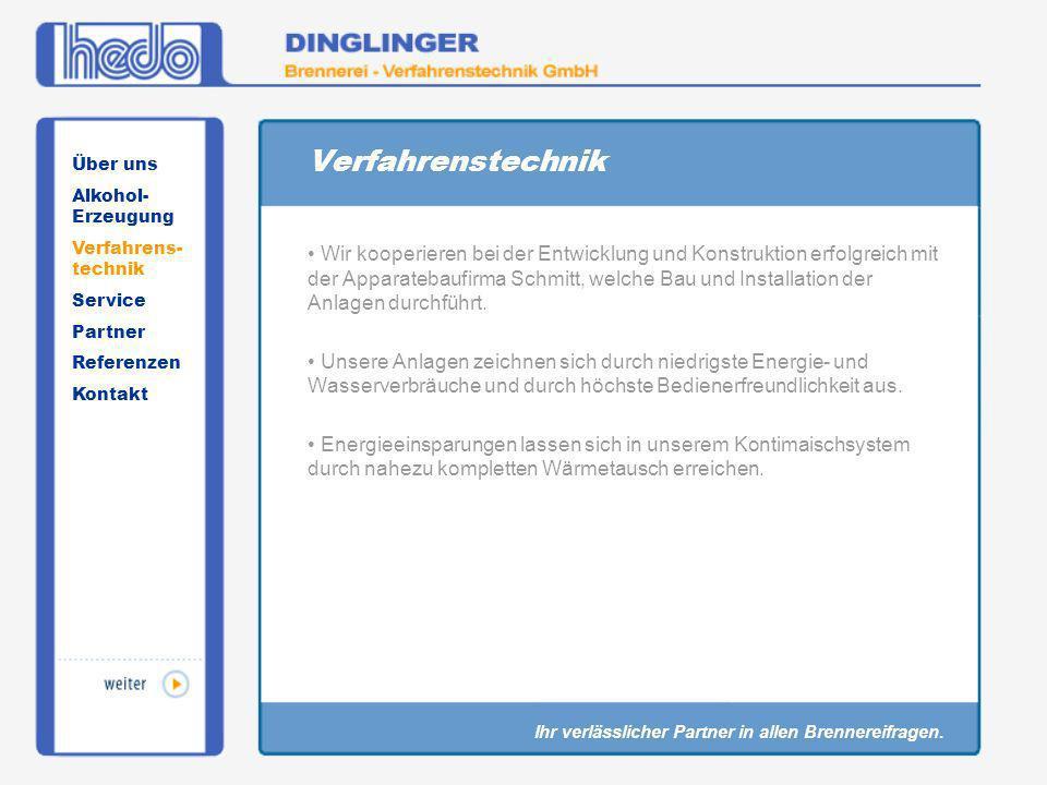 Verfahrenstechnik Über uns. Alkohol-Erzeugung. Verfahrens-technik. Service. Partner. Referenzen.