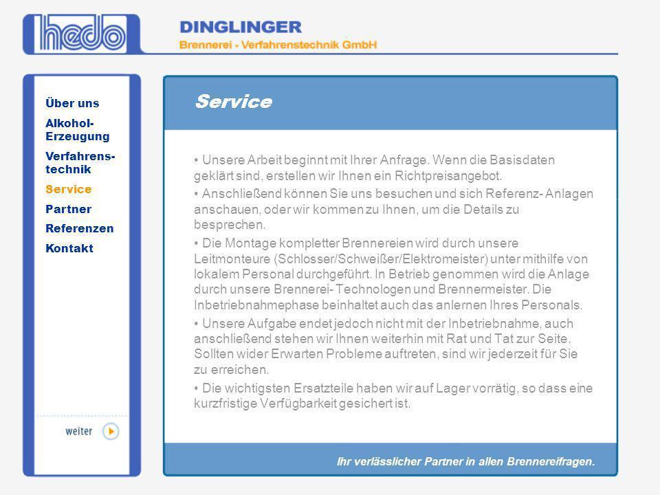 Service Über uns. Alkohol-Erzeugung. Verfahrens-technik. Service. Partner. Referenzen. Kontakt.
