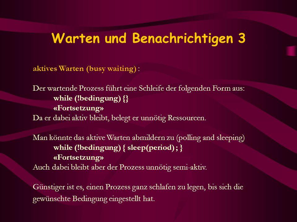 Warten und Benachrichtigen 3