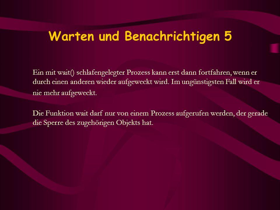 Warten und Benachrichtigen 5