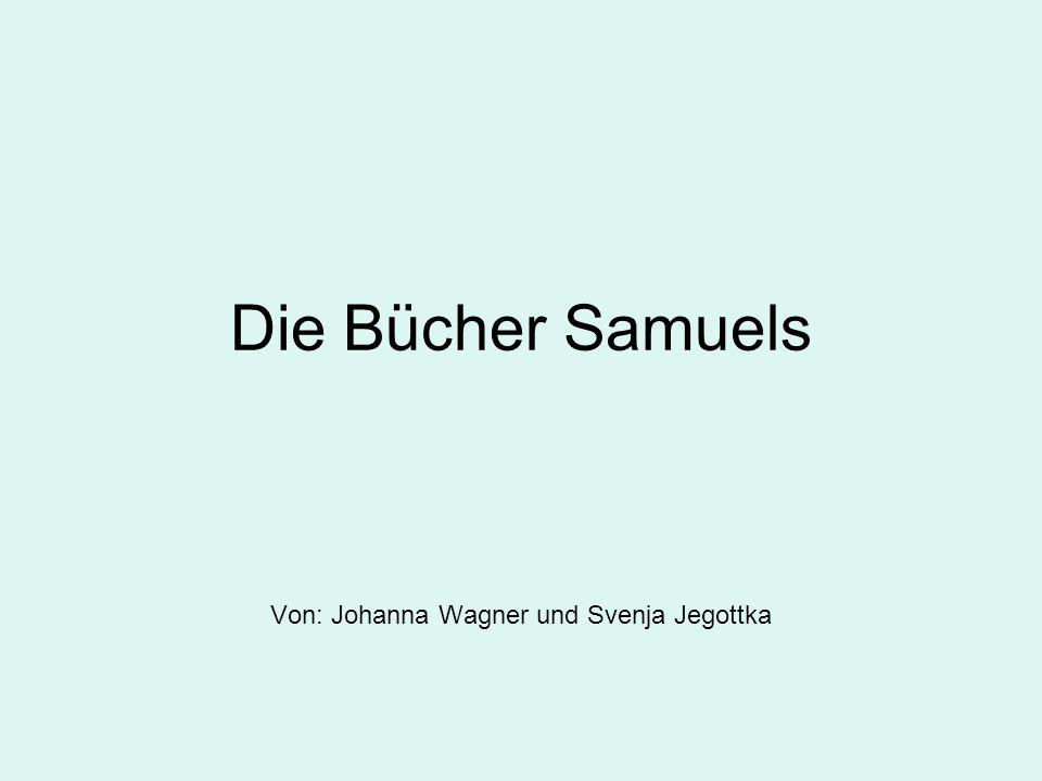 Von: Johanna Wagner und Svenja Jegottka