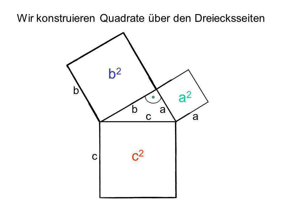Wir konstruieren Quadrate über den Dreiecksseiten