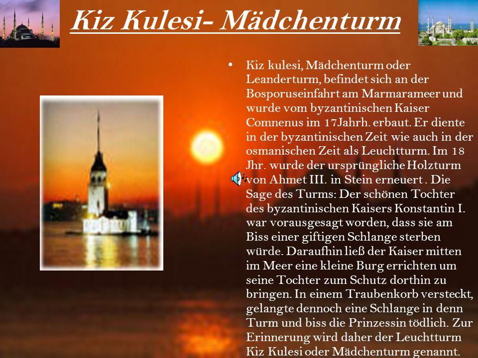 Kiz Kulesi- Mädchenturm