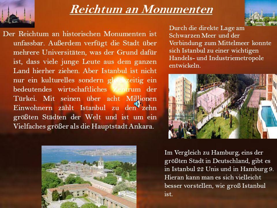 Reichtum an Monumenten