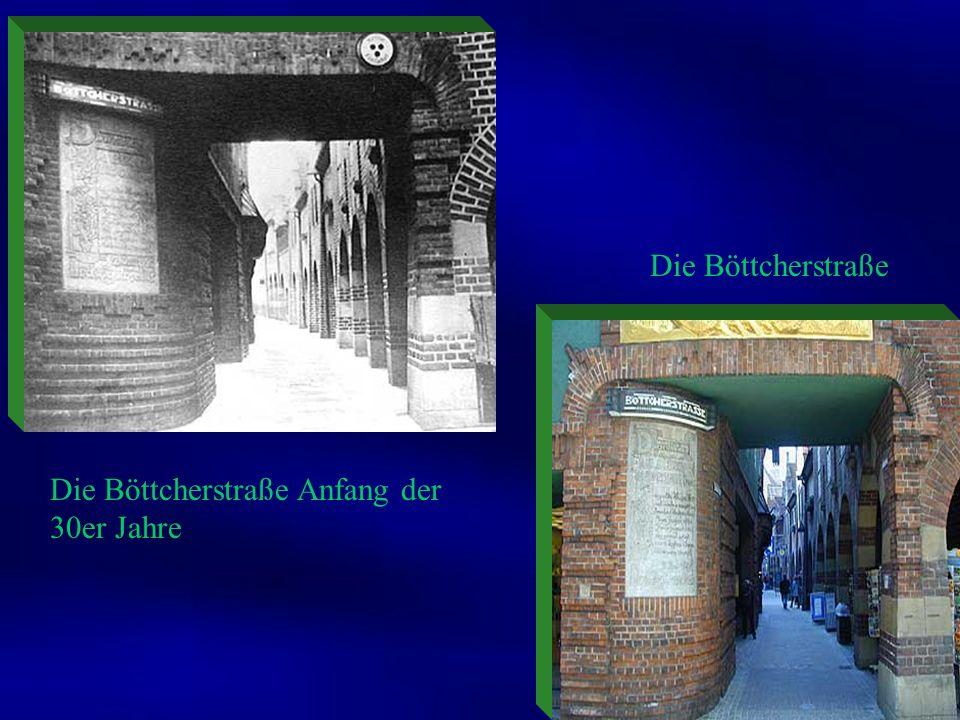 Die Böttcherstraße Die Böttcherstraße Anfang der 30er Jahre