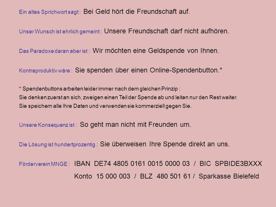 Konto 15 000 003 / BLZ 480 501 61 / Sparkasse Bielefeld