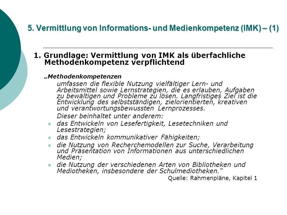 5. Vermittlung von Informations- und Medienkompetenz (IMK) – (1)