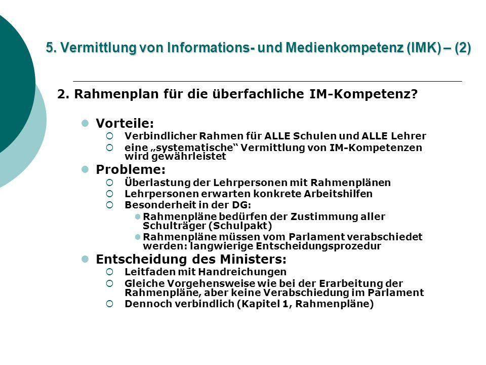 5. Vermittlung von Informations- und Medienkompetenz (IMK) – (2)