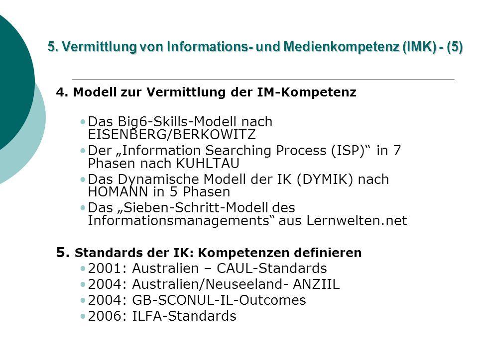5. Vermittlung von Informations- und Medienkompetenz (IMK) - (5)