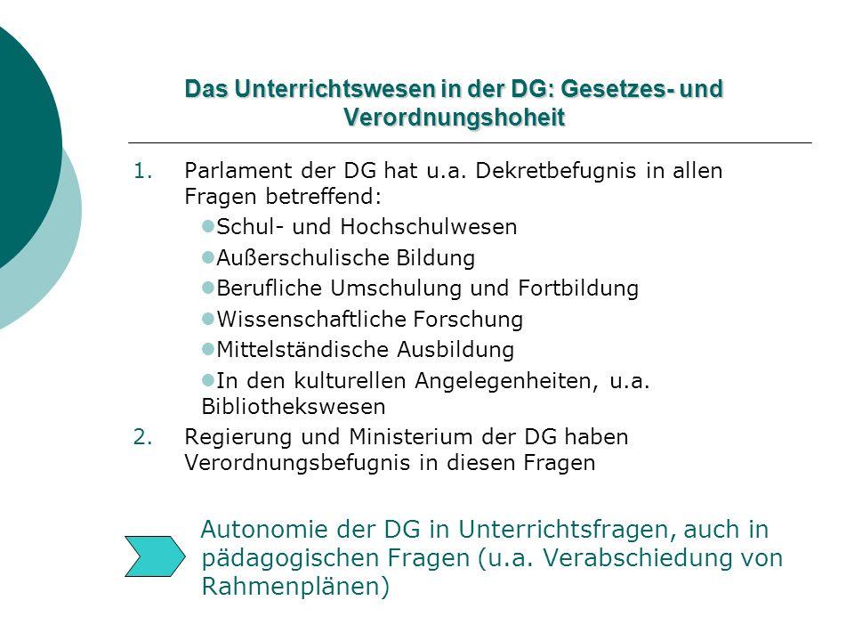 Das Unterrichtswesen in der DG: Gesetzes- und Verordnungshoheit