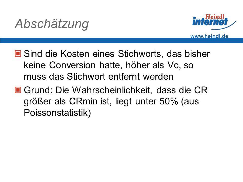 Abschätzung www.heindl.de. Sind die Kosten eines Stichworts, das bisher keine Conversion hatte, höher als Vc, so muss das Stichwort entfernt werden.