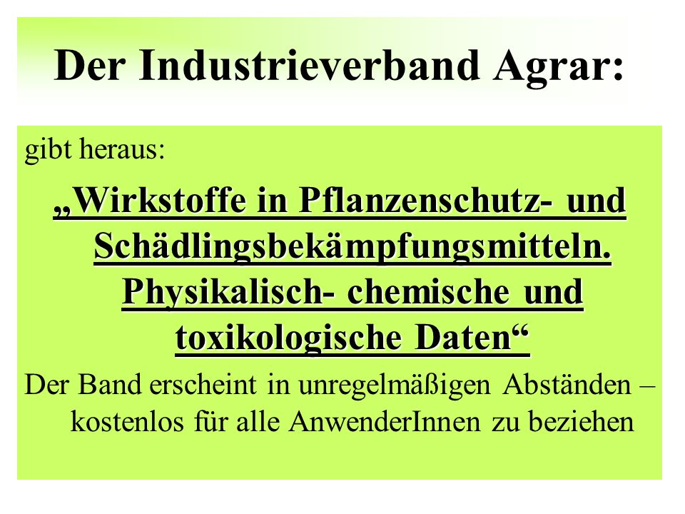 Der Industrieverband Agrar: