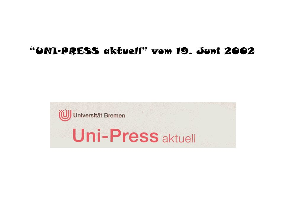 UNI-PRESS aktuell vom 19. Juni 2002