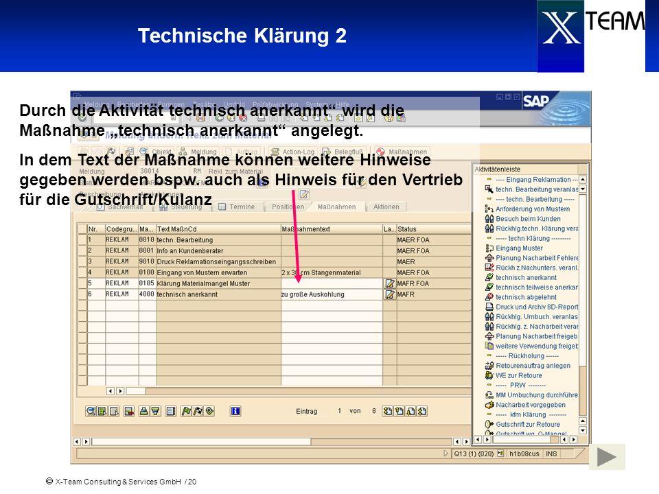 """Technische Klärung 2 Durch die Aktivität technisch anerkannt wird die Maßnahme """"technisch anerkannt angelegt."""