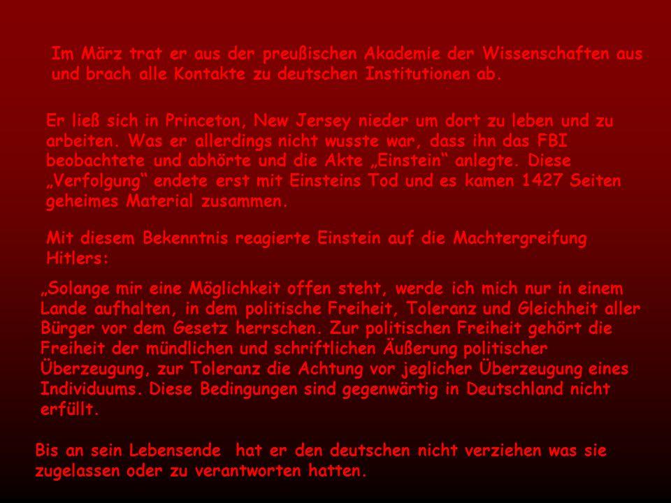 Im März trat er aus der preußischen Akademie der Wissenschaften aus und brach alle Kontakte zu deutschen Institutionen ab.