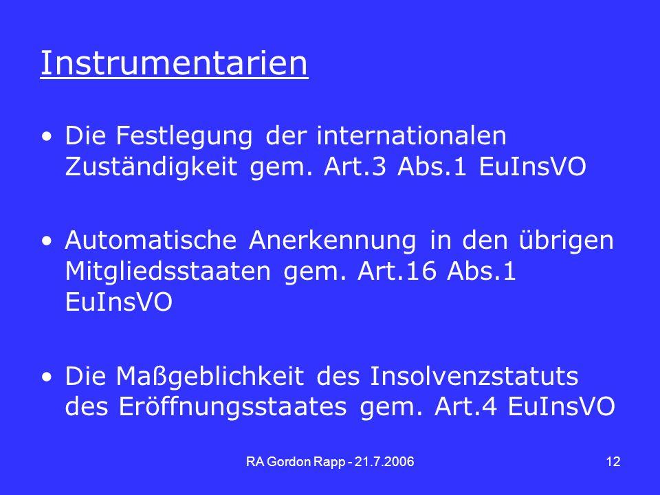 Instrumentarien Zu Folie 12. Zu dessen Verwirklichung werden 3 Instrumentarien benutzt.  die Festlegung der internationalen Zuständigkeit.