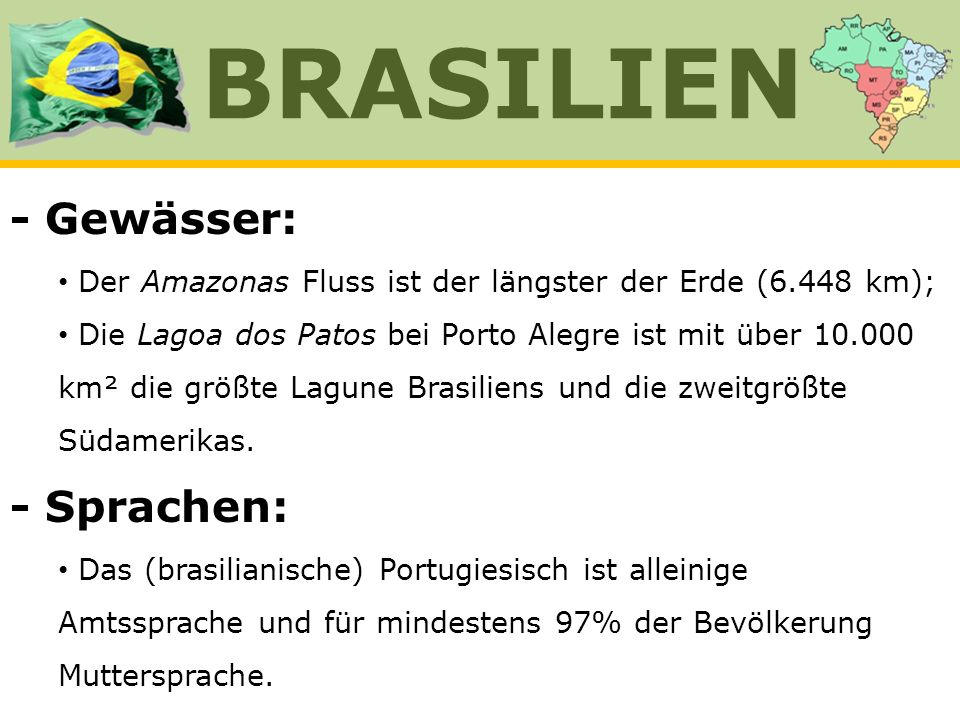 BRASILIEN - Gewässer: - Sprachen: