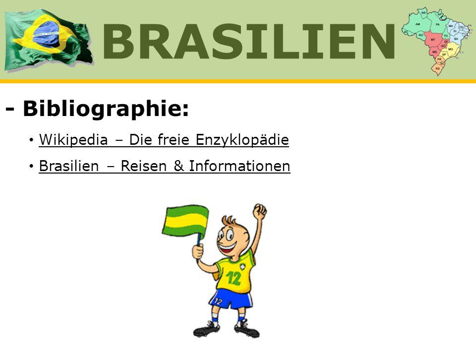 BRASILIEN - Bibliographie: Wikipedia – Die freie Enzyklopädie