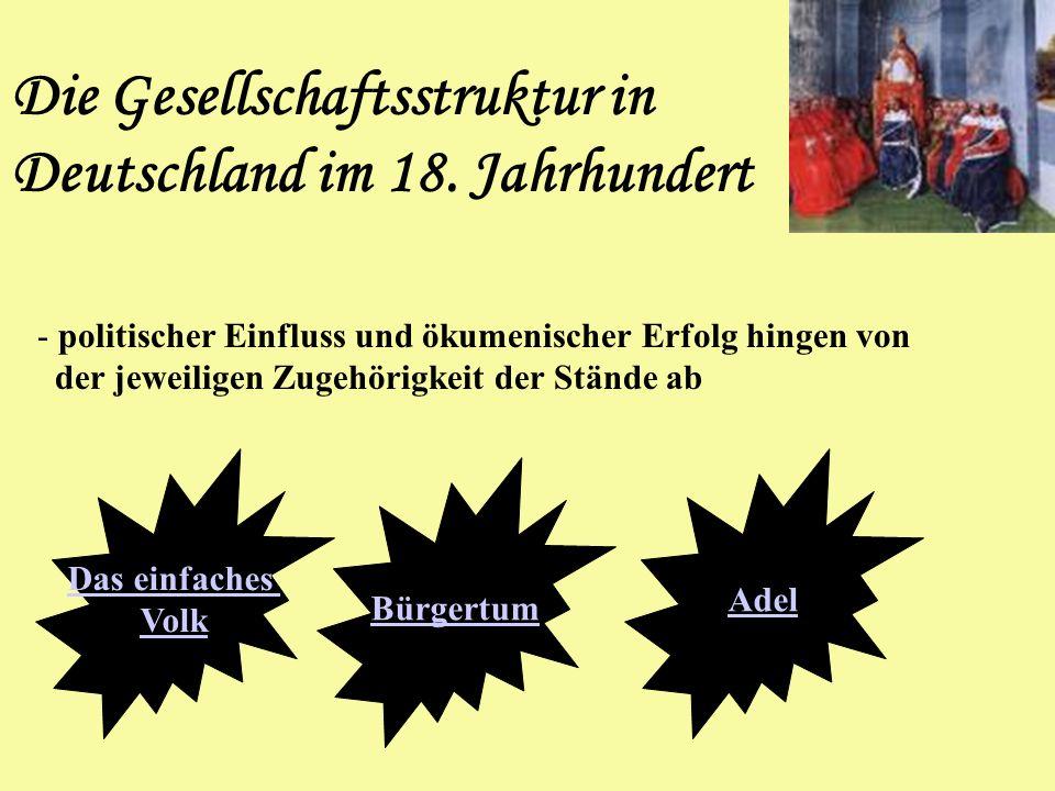 Die Gesellschaftsstruktur in Deutschland im 18. Jahrhundert