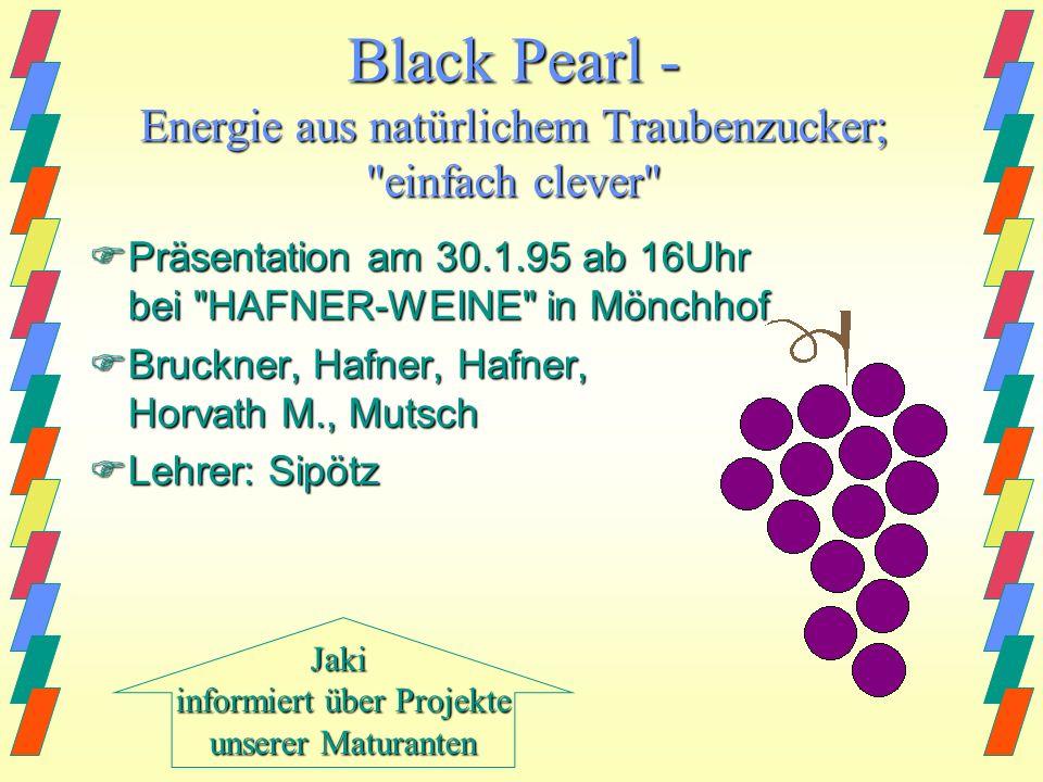 Black Pearl - Energie aus natürlichem Traubenzucker; einfach clever