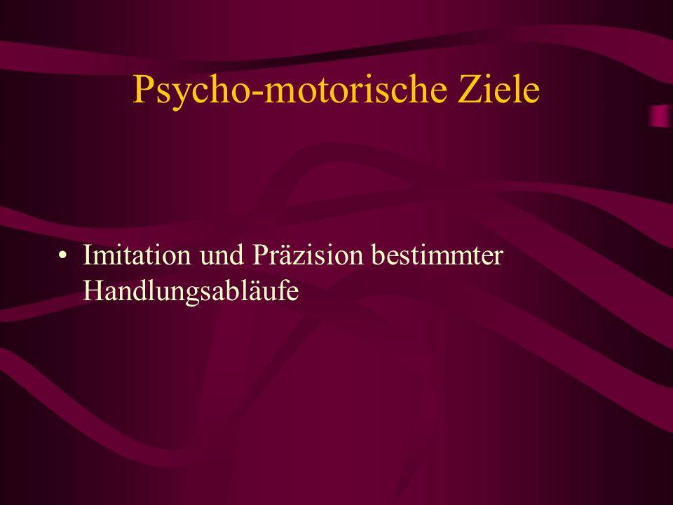 Psycho-motorische Ziele