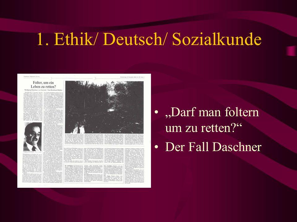 1. Ethik/ Deutsch/ Sozialkunde