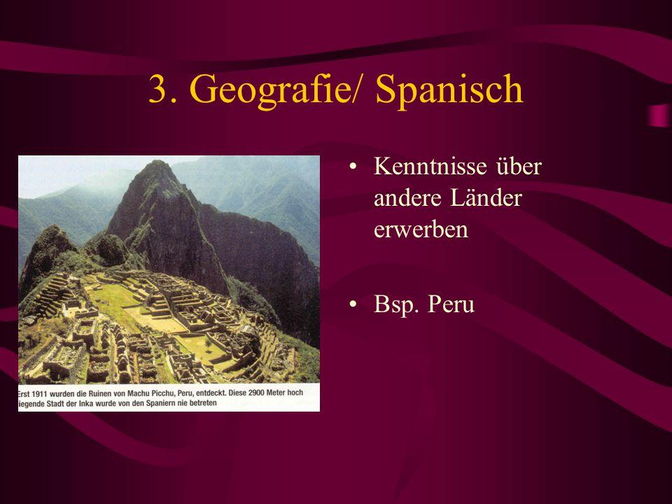3. Geografie/ Spanisch Kenntnisse über andere Länder erwerben