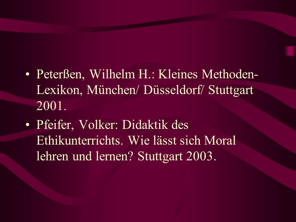 Peterßen, Wilhelm H.: Kleines Methoden-Lexikon, München/ Düsseldorf/ Stuttgart 2001.