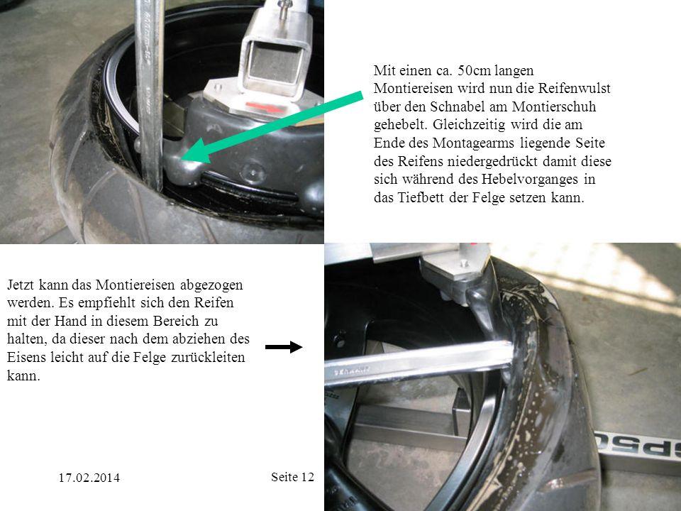 Mit einen ca. 50cm langen Montiereisen wird nun die Reifenwulst über den Schnabel am Montierschuh gehebelt. Gleichzeitig wird die am Ende des Montagearms liegende Seite des Reifens niedergedrückt damit diese sich während des Hebelvorganges in das Tiefbett der Felge setzen kann.