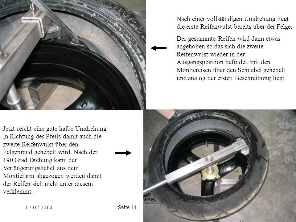 Nach einer vollständigen Umdrehung liegt die erste Reifenwulst bereits über der Felge.