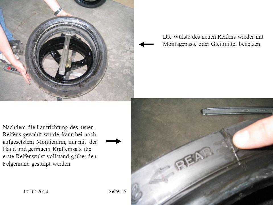Die Wülste des neuen Reifens wieder mit Montagepaste oder Gleitmittel benetzen.