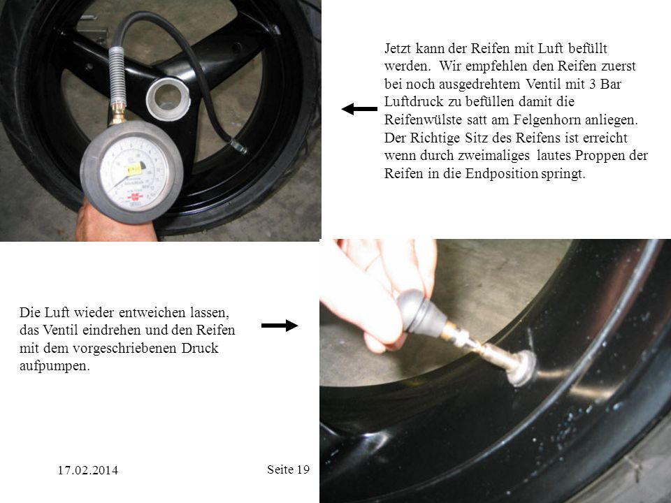 Jetzt kann der Reifen mit Luft befüllt werden