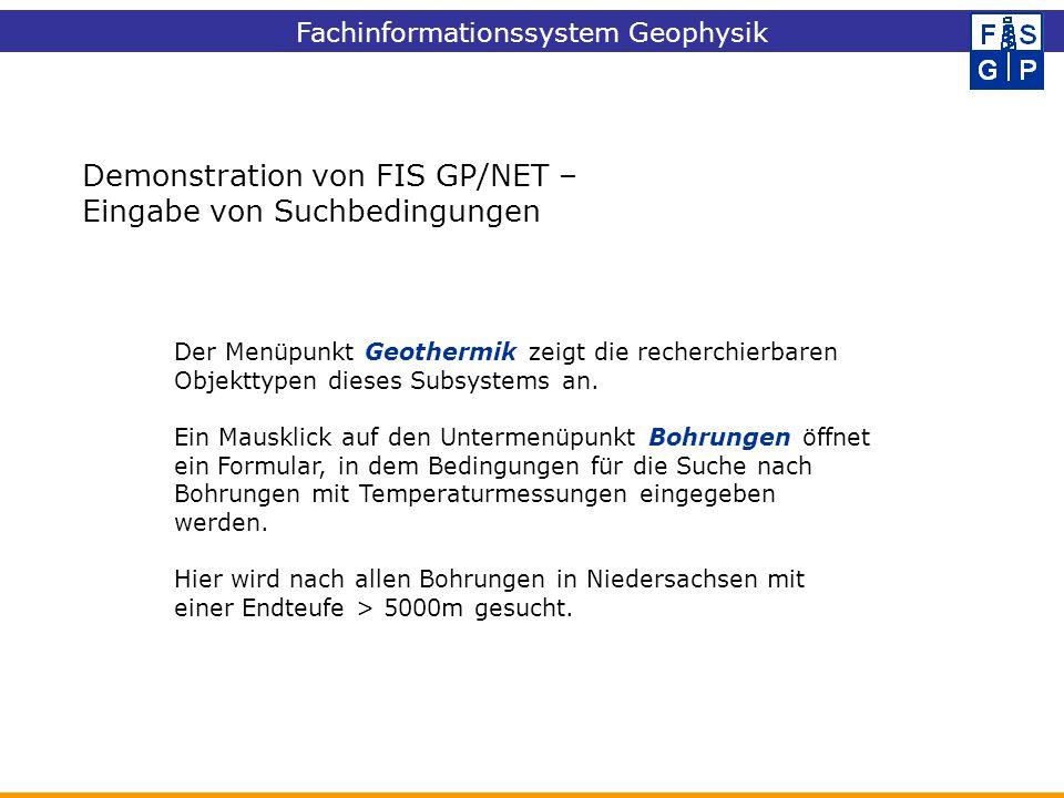 Demonstration von FIS GP/NET – Eingabe von Suchbedingungen