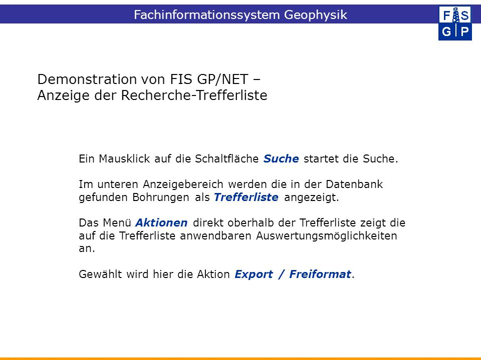 Demonstration von FIS GP/NET – Anzeige der Recherche-Trefferliste