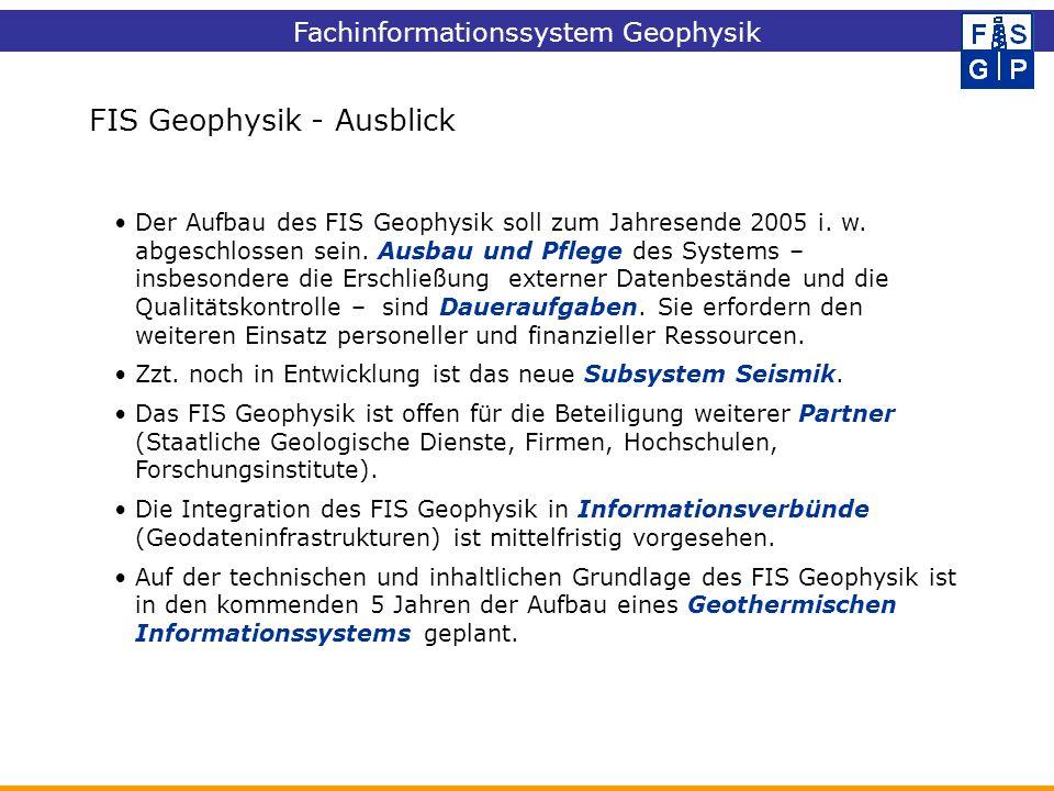 FIS Geophysik - Ausblick