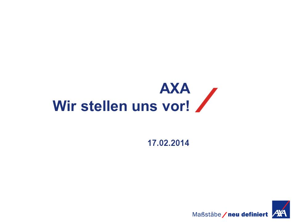 AXA Wir stellen uns vor! 28.03.2017