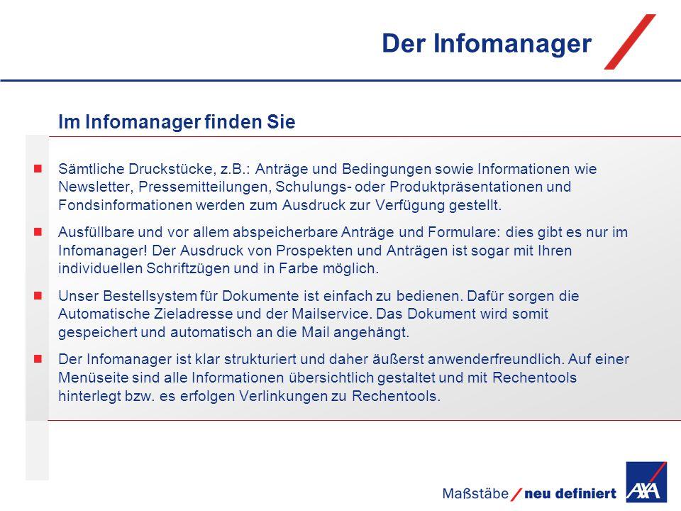 Der Infomanager Im Infomanager finden Sie
