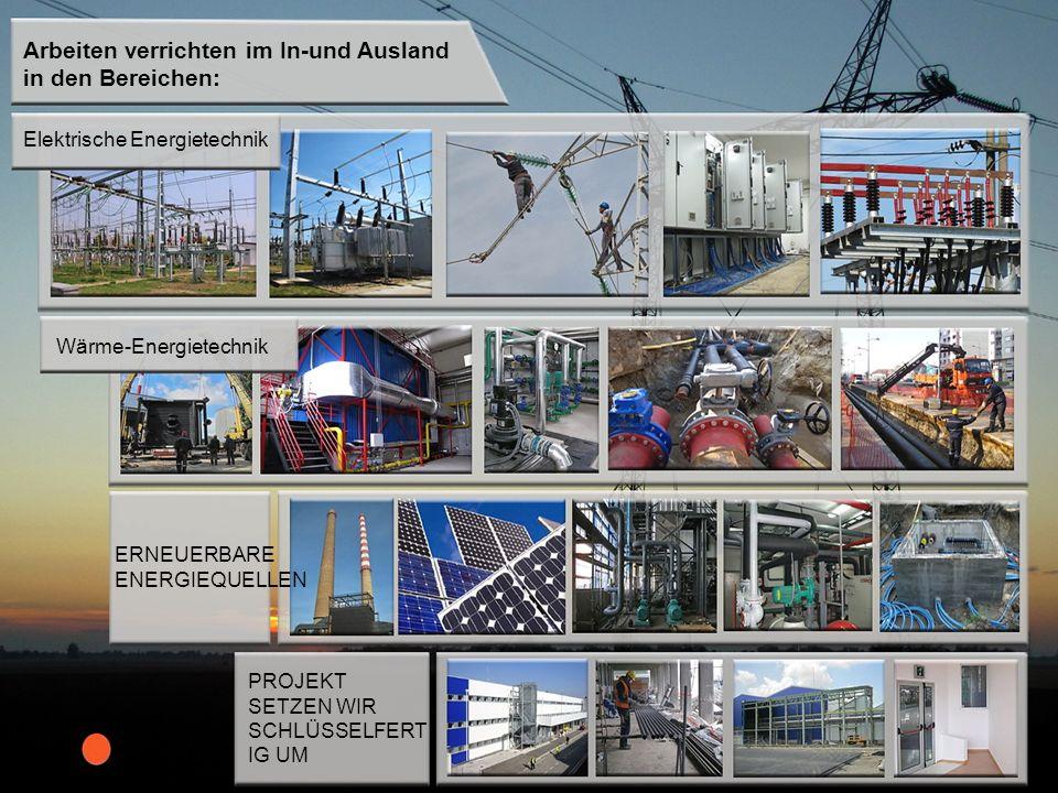 Arbeiten verrichten im In-und Ausland in den Bereichen: