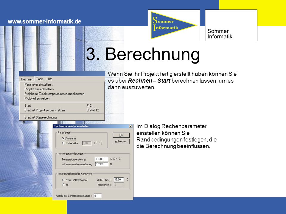 3. Berechnung www.sommer-informatik.de