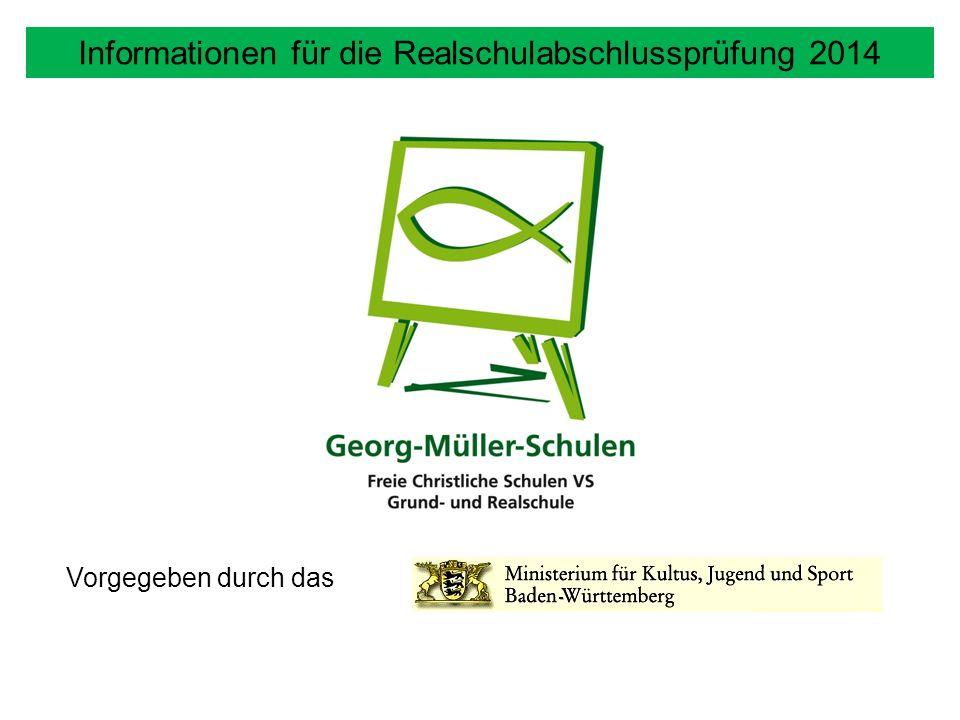 Informationen für die Realschulabschlussprüfung 2014