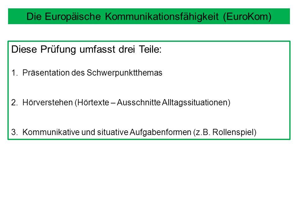 Die Europäische Kommunikationsfähigkeit (EuroKom)