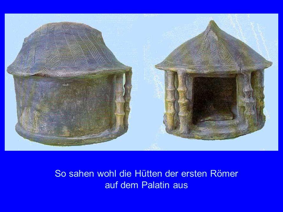 So sahen wohl die Hütten der ersten Römer