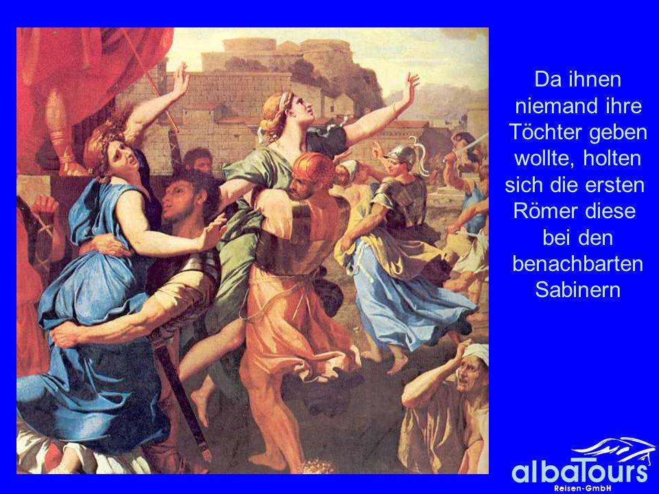 Raub der Sabinerinnen Da ihnen niemand ihre Töchter geben