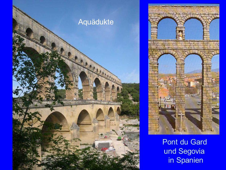 Aquädukte Pont du Gard und Segovia in Spanien