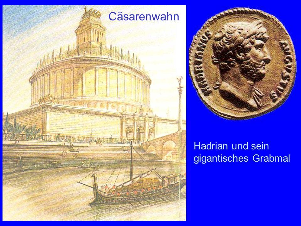 Mausoleum Hadriani Cäsarenwahn Hadrian und sein gigantisches Grabmal